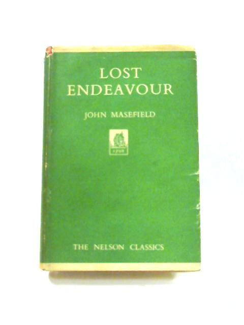 Lost Endeavour by John Masefield
