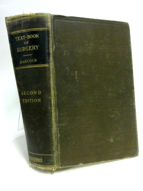 A Text-Book of Surgery by W. Wayne Babcock