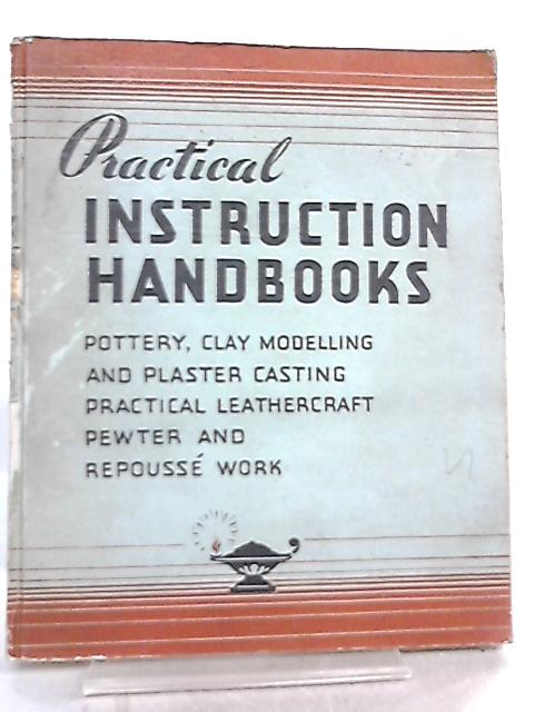 The Practical Instruction Handbooks, Volume 2 by Arthur B. Neal