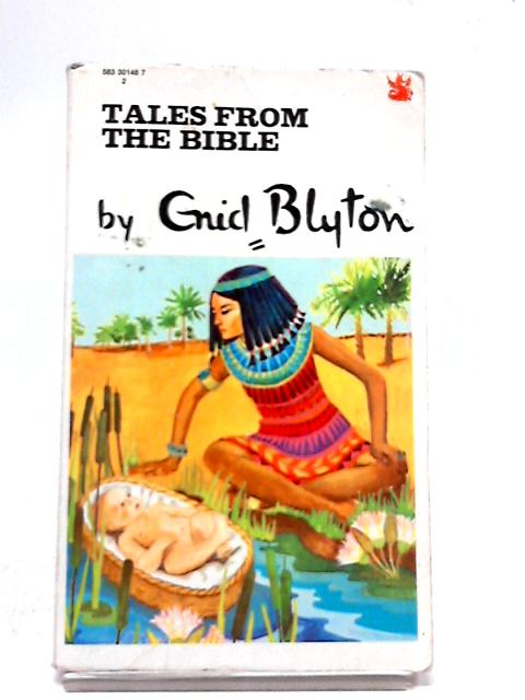 Tales from the Bible (The Dragon Books) by Enid Blyton
