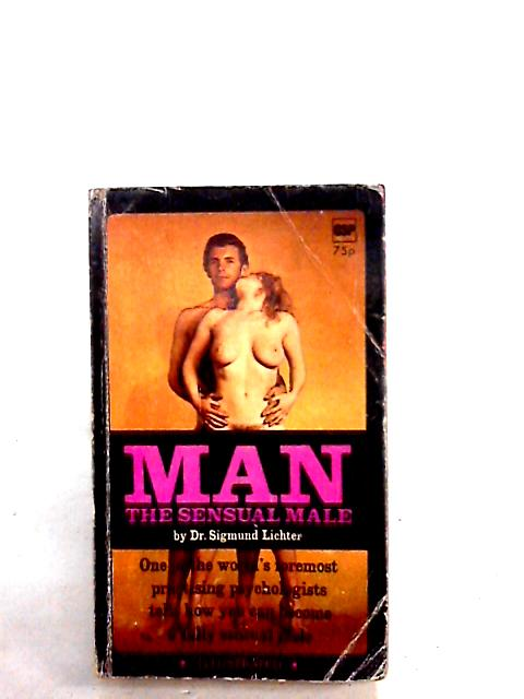 Man the Sensual Male by Dr s lichter
