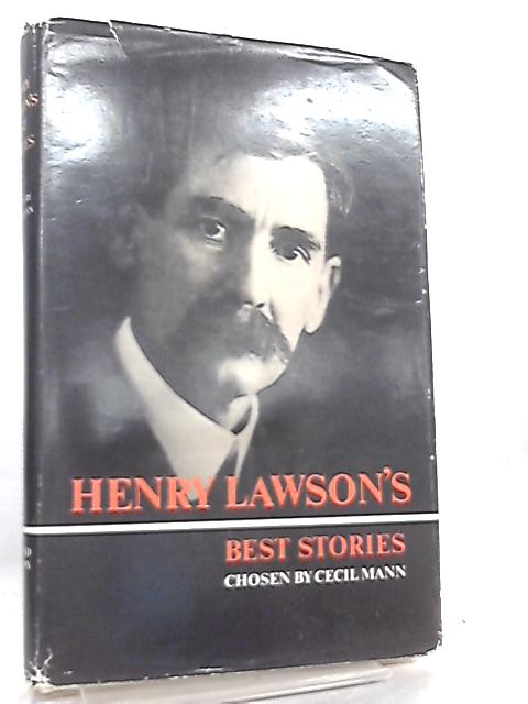 Herny Lawson's Best Stories by Chosen by Cecil Mann