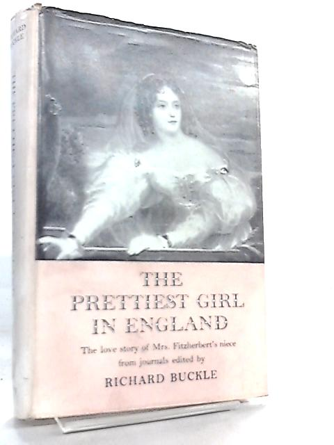 The Prettiest Girl in England by Richard Buckle