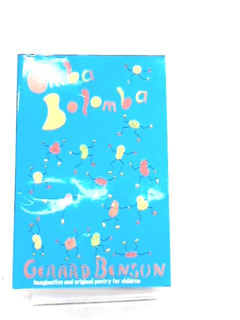 Omba Bolomba By Gerard Benson