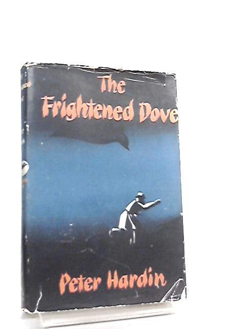 The Frightened Dove by Peter Hardin