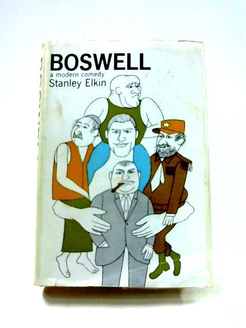 Boswell By Stanley Elkin
