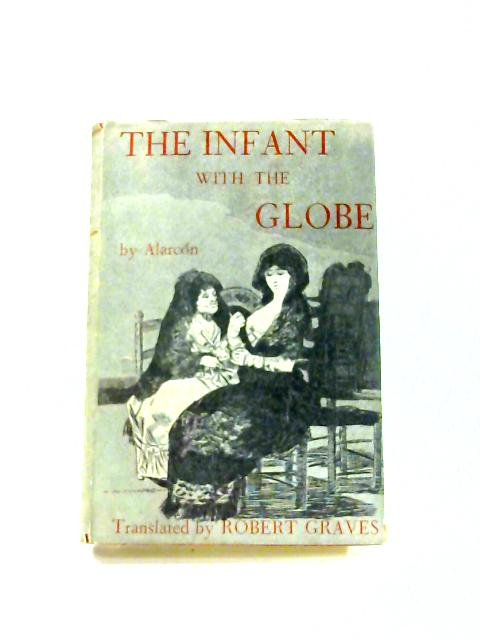 The Infant With the Globe By Alarcon