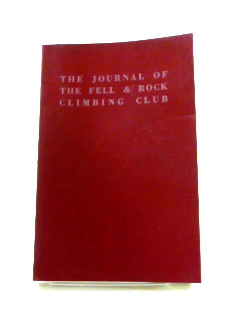The Journal of the Fell and Rock Climbing Club of the English Lake District. No. 51 Vol. XVIII by Muriel Files (ed)