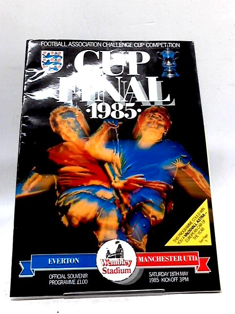 Cup Final 1985 Everton vs Manchester United by Various