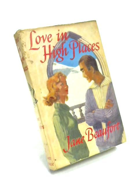 Love in High Places by Jane Beaufort