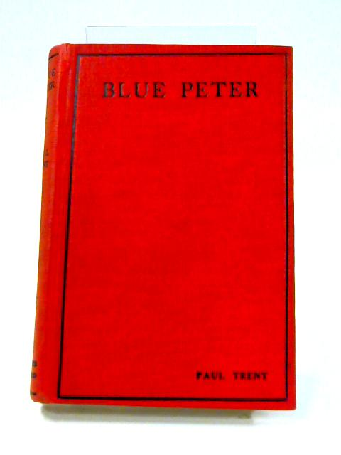 Blue Peter By Paul Trent