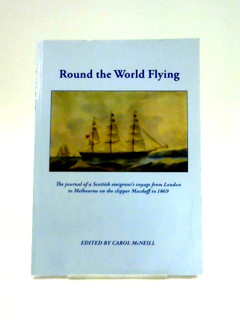Round the World Flying By Carol McNeill