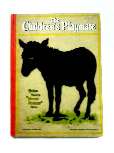 The Childrens Playmate by Dredenburg (ed)