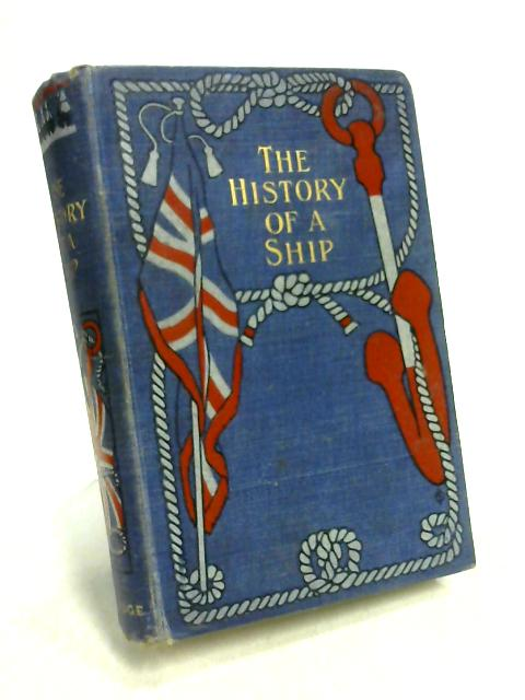 The History of a Ship by Unknown