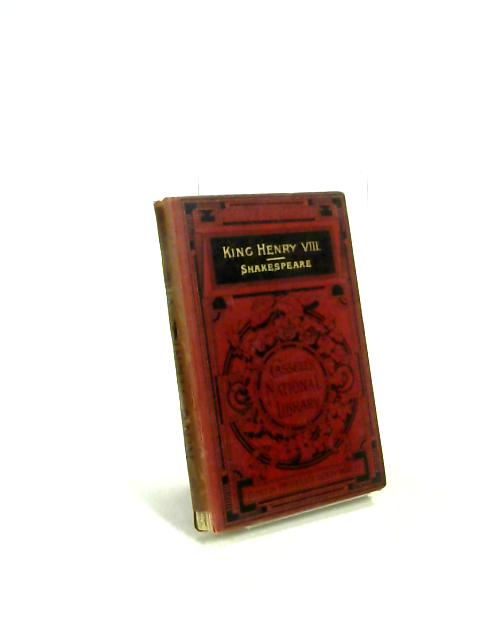 King Henry VII Cassell's National Library by William Shakespeare