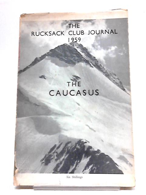 Rucksack Club Journal 1959 By Various