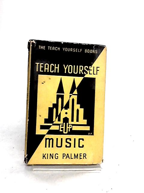 Teach Yourself Music By King Palmer