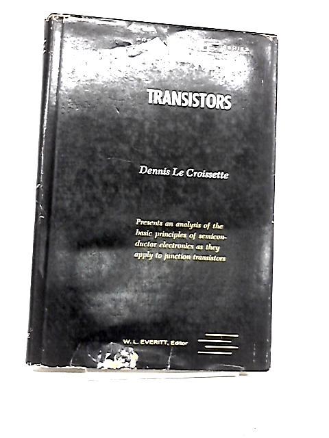 Transistors by Le Croissette, D