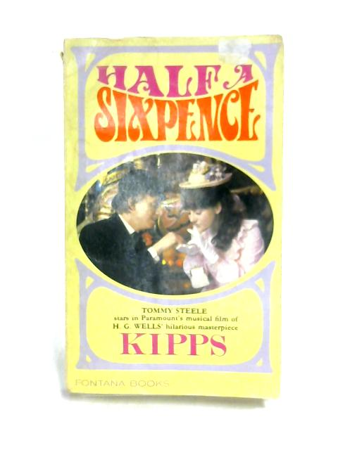 Kipps: The Story of a Simple Soul by H. G. Wells
