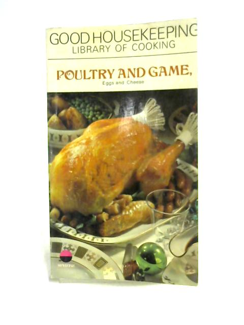 Library of Cooking: Poultry and Game by Good Housekeeping
