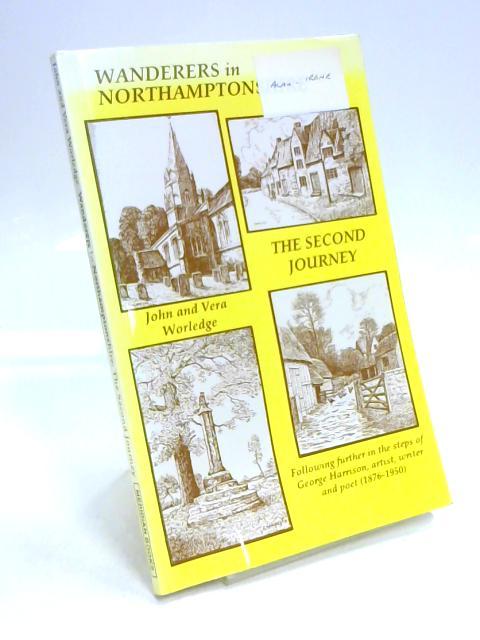 Wanderers in Northamptonshire By John Worledge