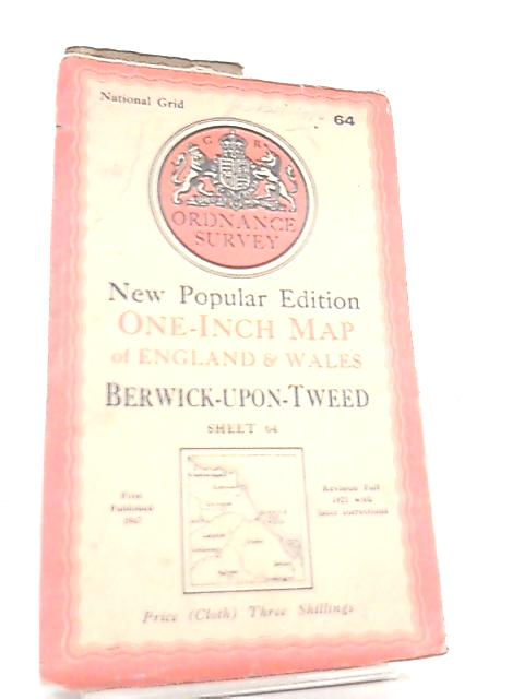 One-Inch Map of England & Wales Sheet 64 Berwick-Upon-Tweed by Anon