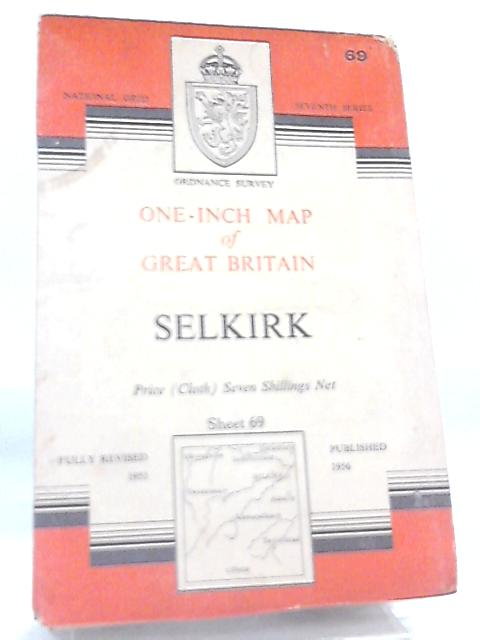 One-Inch Map of Great Britain Sheet 69 Selkirk by Anon