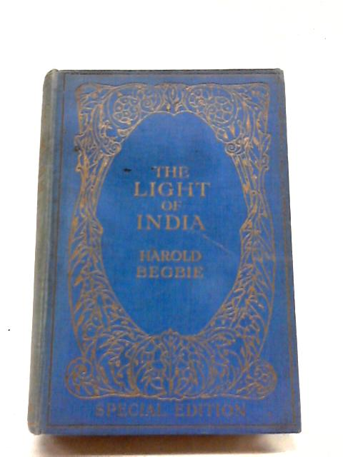 The Light of India by Harold Begbie