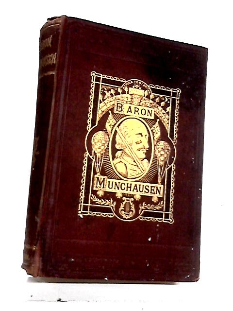 The Travels and Surprising Adventures of Baron Munchausem by Cruikshank, G