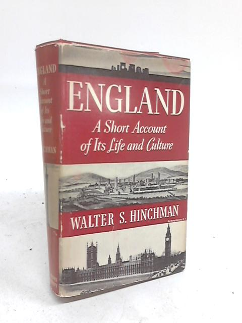 England, A short account of its life and culture By Walter Swain Hinchman