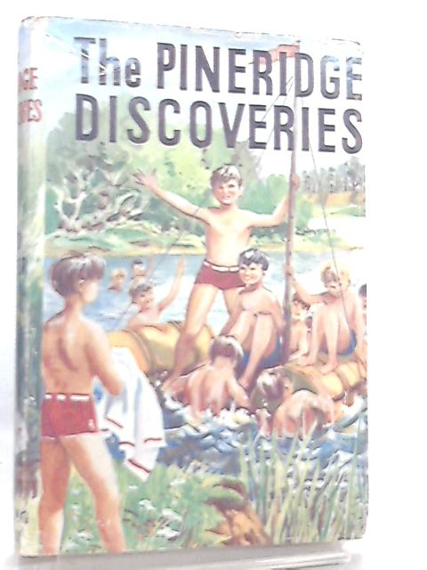 The Pineridge Discoveries By David Gaster
