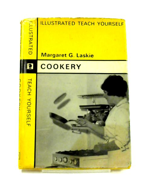 Cookery: An illustrated Teach Yourself Book by Margaret G. Laskie