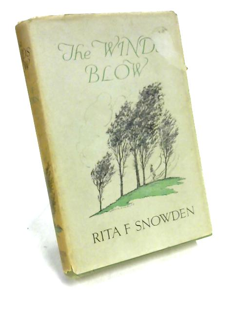 The winds blow by Rita F. Snowden