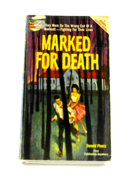 Marked for Death by Donald Plantz
