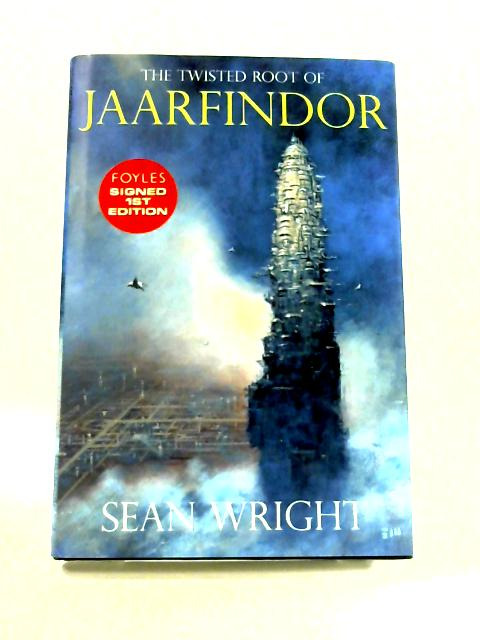 The Twisted Root of Jaarfinder By S. Wright