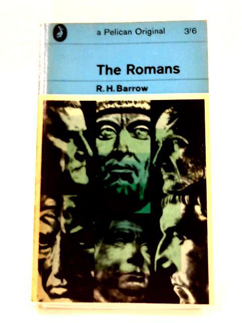 The Romans by R.H. Barrow