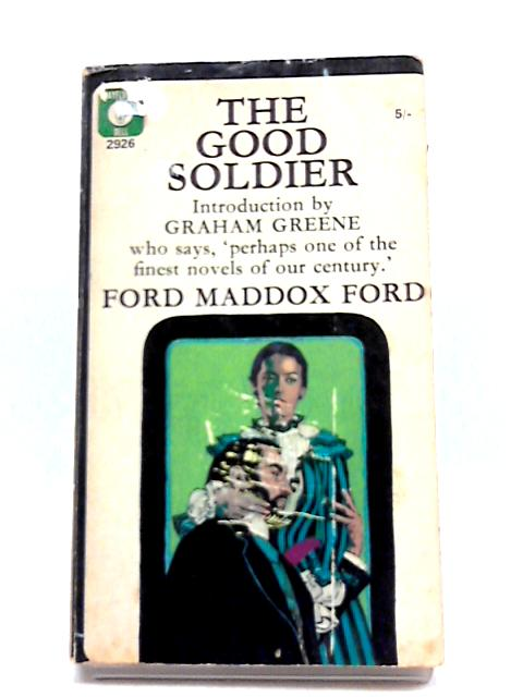 The Good Soldier (Mayflower-Dell Paperbacks) by Ford Madox Ford