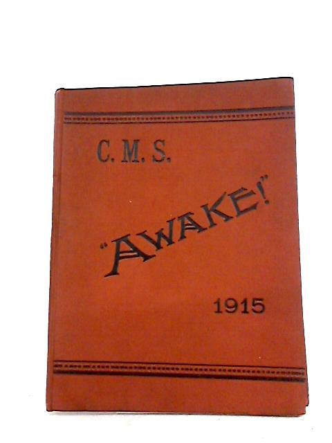 Awake A Missionary Magazine For General Readers Volume XXV by Unknown