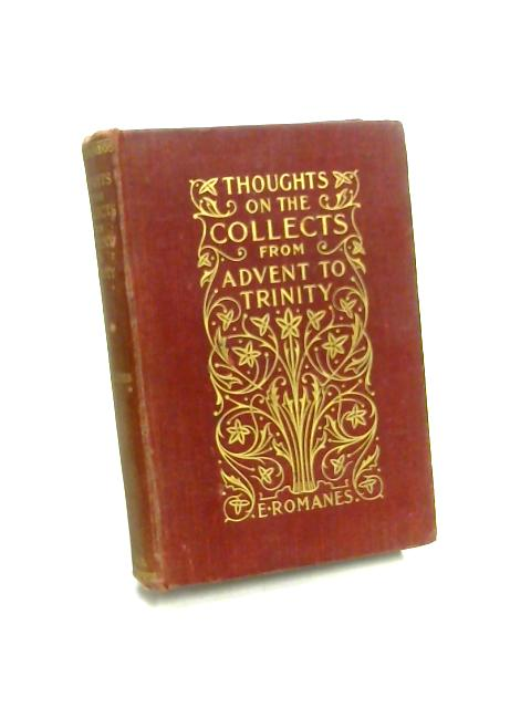 Thoughts on the Collects from Advent to Trinity By Ethel Romanes