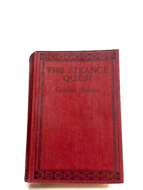 The Strange Quest by Gordon Stables