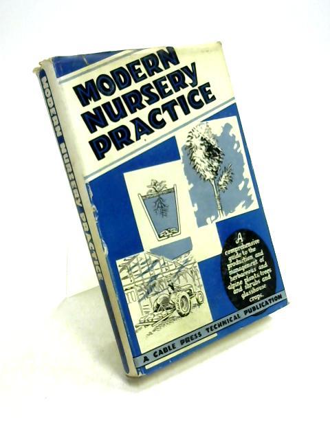 Modern Nursery Practice by Unknown