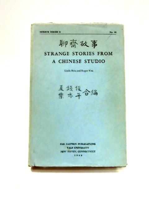 Strange Stories from a Chinese Studio by L. Hsia and R. Yeu