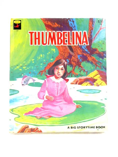 Thumbelina By Nina Shelley