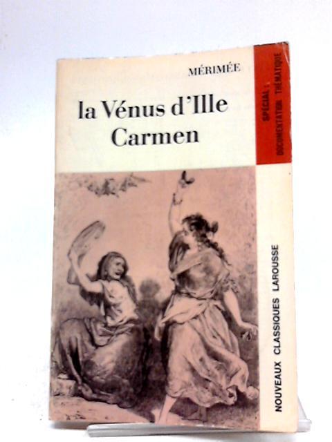 La Venus D'ille Carmen by Merimee
