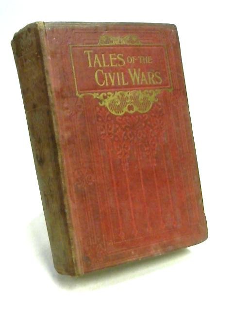 Tales of the Civil Wars by H. C. Adams