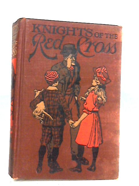 Knights of the Red Cross by Moore,Dorathea