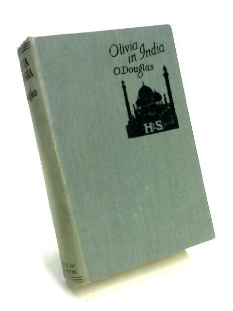 Olivia in India by O. Douglas