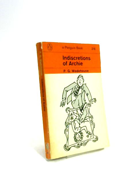 Indiscretions of Archie by Pelham Grenville Wodehouse