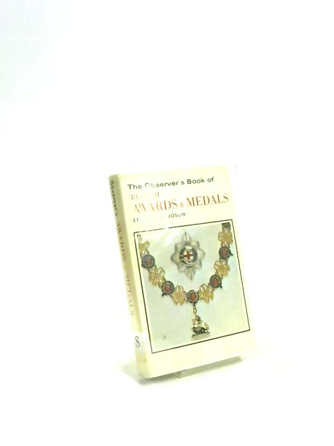 The Observer's Book of British Awards and Medals By Edward C. Joslin