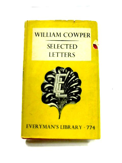 Selected Letters by W. Cowper
